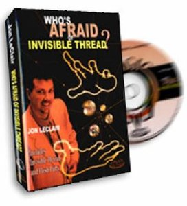 Jon Leclair - Who`s Afraid Of Invisible Thread Quote