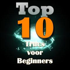 Top 10 Beginners trucs