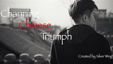 Charming Chinese Triumph  by Bocopo Magic & Silver Wing