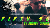 The Vault - FIFTY 50 by Andrew Gerard from Conscious Magic Episode 2 video DOWNLOAD_