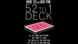 The 52 to 1 Deck (Gimmicks and Online Instructions)