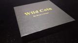 WILD COINS by ChiNam Leung, Bean's Magic