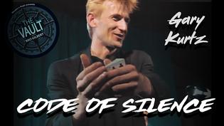 The Vault - Code of Silence by Gary Kurtz video DOWNLOAD