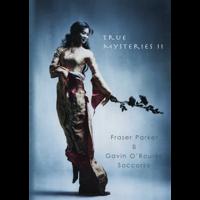 Sale-item: True Mysteries 2 by Fraser Parker - Book