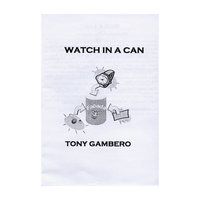 Sale-item: Watch In A Can by Tony Gambero - Trick