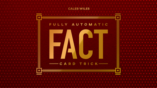 Fully Automatic Card Trick by Caleb Wiles - FACT