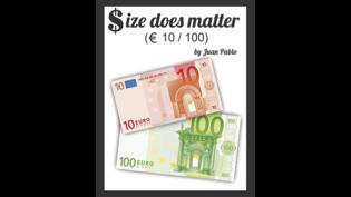 Presale: Size Does Matter EURO 10 to 100 by Juan Pablo Magic