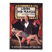 Look No Hands by Wayne D
