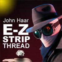 John Haar EZ Strip thread