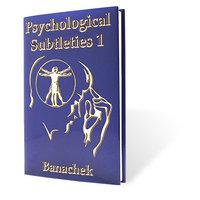 Psychological Subtleties 1