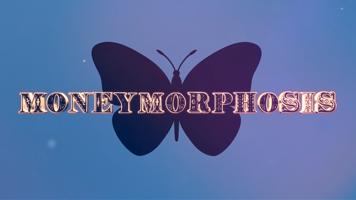 Moneymorphosis by Dallas Fueston and Jason Bird