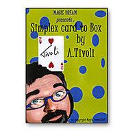 Tivoli Box (Simplex Card to Box) by Arthur Tivoli - Trick