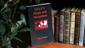 O.O.P.S. Magic and Mentalism book by Paul Hallas