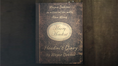 Houdini's Diary by Wayne Dobson and Alan Wong