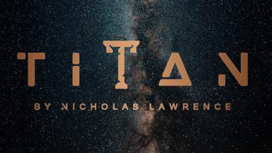 Titan by Nicholas Lawrence