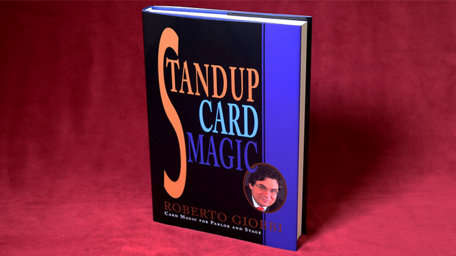Stand-up card magic - Roberto Giobbi