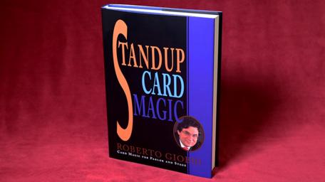 Stand-up card magic - Roberto Giobbi