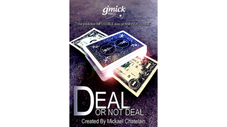 DEAL OR NOT DEAL by Mickael Chatelain