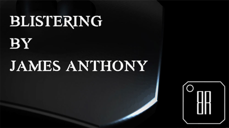 Blistering by James Anthony