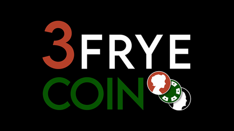3 Frye Coin by Charlie Frye and Tango Magic