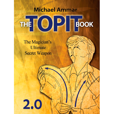 The topit book 2.0 - Michael Ammar