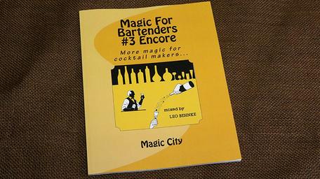 Magic for Bartenders #3 Encore by Leo Behnke Magic Boek