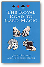 Royal road to card magic boek