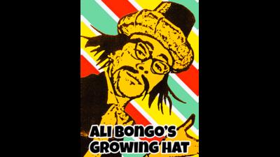Ali Bongo's Growing Hat by David Charles and Alan Wong