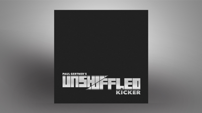 Unshuffled Kicker by Paul Gertner