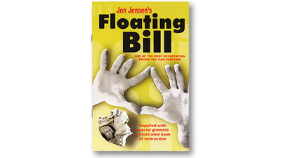 Floating Bill (With Gimmick) by Jon Jensen