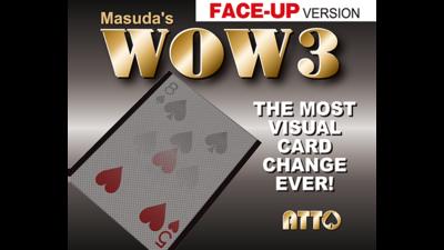 WOW 3 Face-Up by Katsuya Masuda